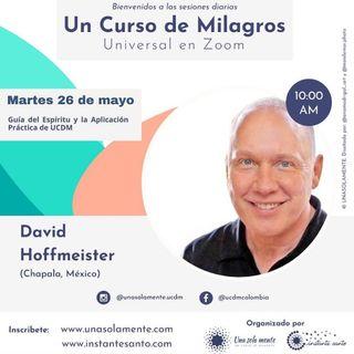 Guía del Espíritu y aplicación práctica de UCDM - Encuentro virtual con David Hoffmeister y Una Sola Mente e Instante Santo.