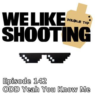 WLS Double Tap 142 - ODD Yeah You Know Me