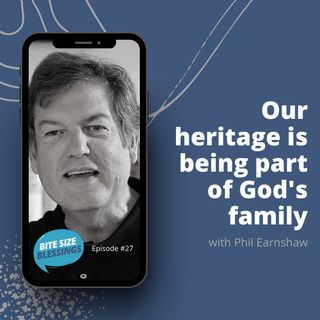 Pastor Phil talks about what our heritage is