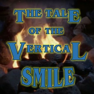 The Tale of the Dark Dragon or The Tale of the Vertical Smile