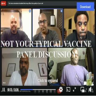 VACCINE PANEL DISCUSSION UNLIKE NO OTHER
