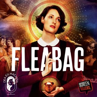 Dea ex Machina - Fleabag