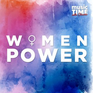 Music Time #06 - Women Power