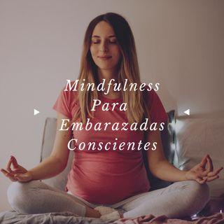 Mindfulness para Embarazadas Conscientes