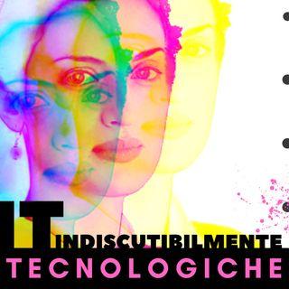 IT | Indiscutibilmente tecnologiche
