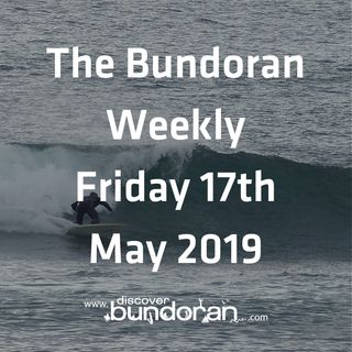 045 - The Bundoran Weekly - May 17th 2019