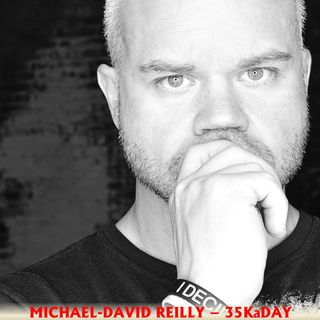 Michael David Reilly 35KaDay