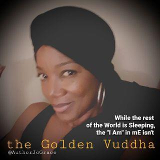 the GOLDEN VUDDHA , Pod. 1
