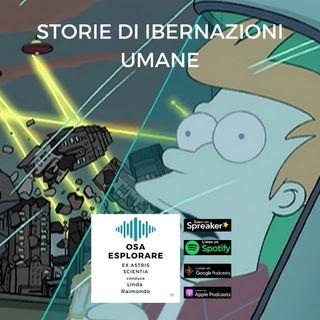 Storie di Ibernazioni Umane. Con Matteo Cerri