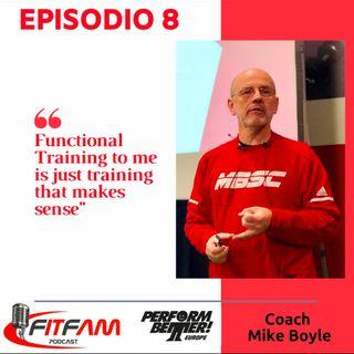 """Episodio 008, Mike Boyle: """"l'allenamento sensato"""""""