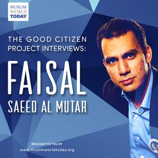 Episode 1: Faisal Saeed Al Mutar
