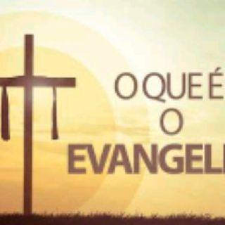O Que é o Evangelho!!!!