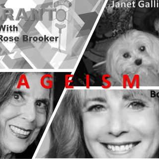 THE RANT with Barbara Rose Brooker and her Guests- Janet Gallin & Bonnie Marcus 7_15_20