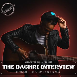 The DaChri Interview.