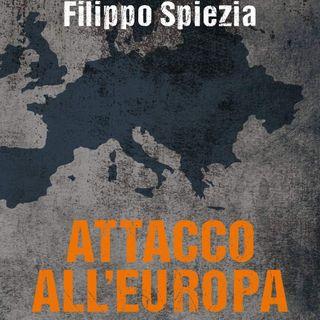 """Filippo Spiezia """"Attacco all'Europa"""""""