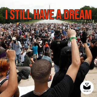 I still have a dream