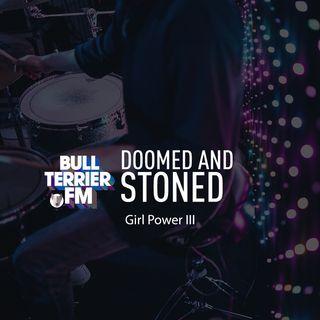 Doomed & Stoned 27: Especial sobre mujeres en el Stoner, Doom y Psicodelia  y bandas clásicas de Stoner Rock