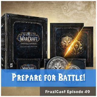 FC 049: Prepare for Battle!