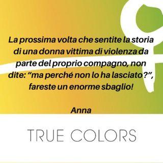 True Colors, quarta puntata. La storia di Anna