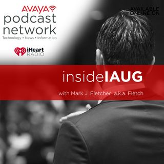 insideIAUG with Fletch and Victor Bohnert with news on ENGAGE 2018