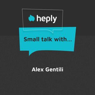 Small Talk With...Alex Gentili