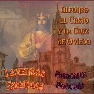 59 - Leyendas Españolas - Alfonso y la Cruz de Oviedo