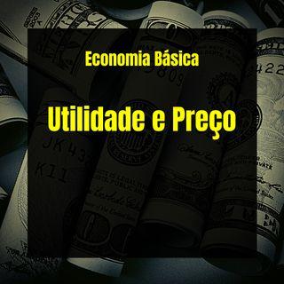 Economia Básica - Utilidade e Preço - 18