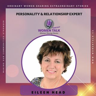 Personality & Relationship Expert with Eileen Head