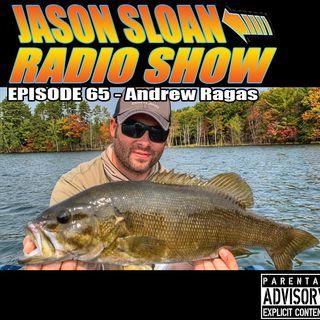Jason Sloan Radio Show Episode 65 - Andrew Ragas