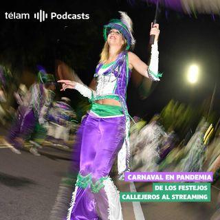 Carnaval en pandemia, de los festejos callejeros al streaming