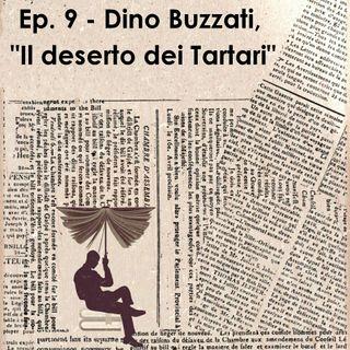 """Ep. 9 - Dino Buzzati, """"Il deserto dei Tartari"""""""