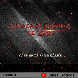 Grimorios Eróticos de Abril - (Intro) Deseo Culposo