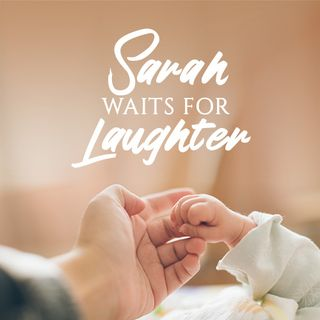 Sarah Waits For Laughter