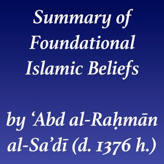 Foundations of Islamic Beliefs (al-Sa'dī)