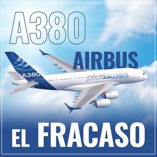 AirBus A380 El Fracaso