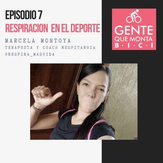 EP 7 LIVE MARCELA MONTOYA RESPIRACION EN EL DEPORTE