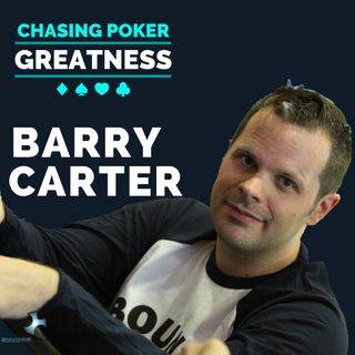 #17 Barry Carter: Co-Author Mental Game of Poker 1 & 2 And Poker Satellite Strategy