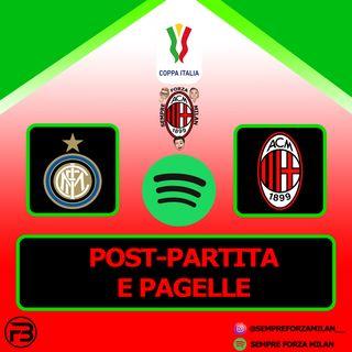 INTER-MILAN 2-1 | PAGELLE e Post Partita