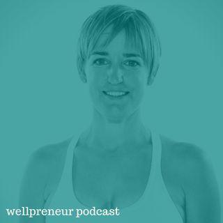 Real Wellpreneur: Susi Hately {s05e11}