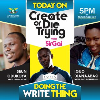 Doing the Write Thing with Iquo Abasi and Seun Odunkoya