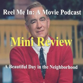 Mini Review: A Beautiful Day in the Neighborhood