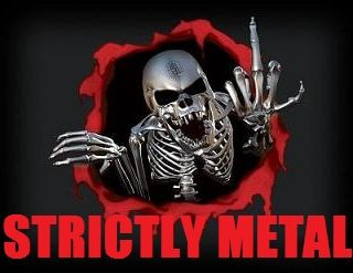 STRICTLY METAL