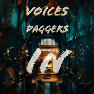 Voices Daggers In