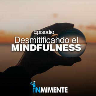 Desmitificando el mindfulness con el Dr. Ariel Alarcón Prada