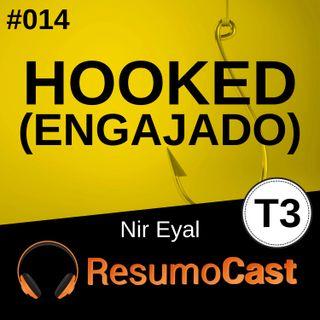 T3#014 Engajado (Hooked) | Nir