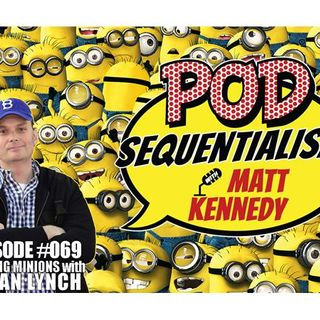 #068: Making Minions with Brian Lynch (Interview)