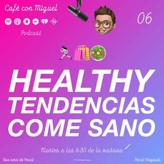 Cafe con Miguel - HEATLHY TENDENCIAS COME SANO - PODCAST SORPRESA, ESTOY DE VACACIONES - Pencil 4