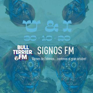 SignosFM #852 Viernes de Estrenos... cerremos el gran octubre!