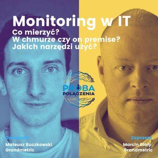 E02: Monitoring w IT, czyli co i jak monitorować