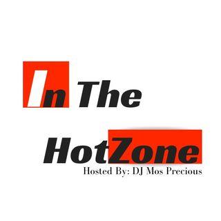 @DJMosPrecious-In The Hotzone Podcast- Anastasia Belotskaya